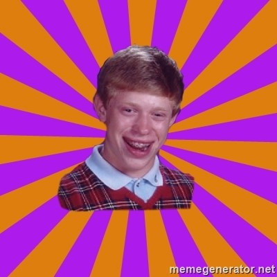 Unlucky Brian Strikes Again -