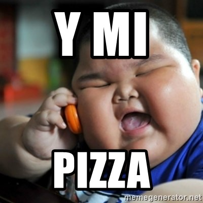 fat chinese kid - Y MI  PIZZA