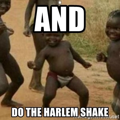 Black Kid - AND DO THE HARLEM SHAKE