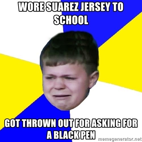 Leeds Kid - wore suarez jersey to school got thrown out for asking for a black pen