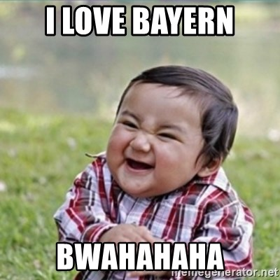 evil plan kid - i love bayern bwahahaha
