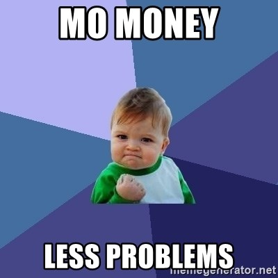 Success Kid - Mo money less problems