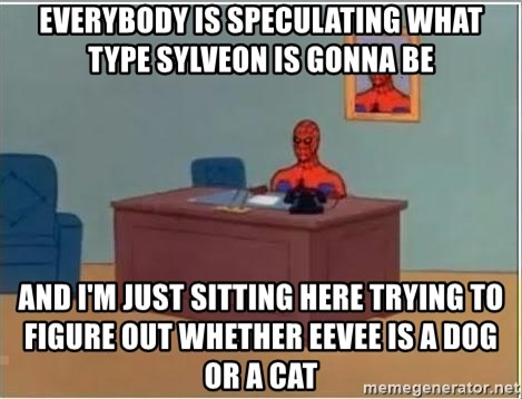 Spiderman Desk - Everybody is speculating what type sylveon is gonna be and I'm just sitting here trying to figure out whether eevee is a dog or a cat