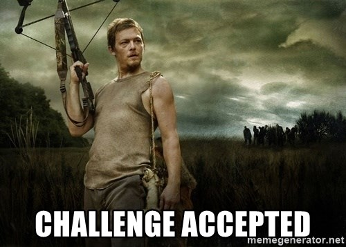 Daryl Dixon -  Challenge accepted