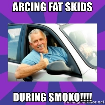 Perfect Driver - ARCING FAT SKIDS  DURING SMOKO!!!!