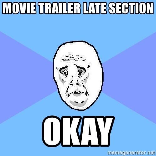 Okay Guy - MOVIE TRAILER LATE SECTION OKAY