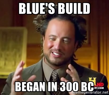Ancient Aliens - Blue's build began in 300 bc