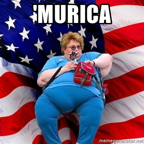 Obese American - 'MURICA