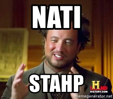 Ancient Aliens - Nati Stahp