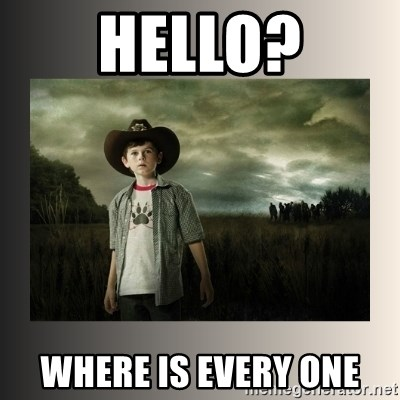 The Walking Dead - Hello? WHERE IS EVERY ONE