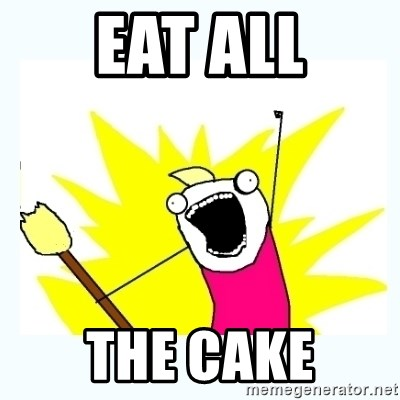 All the things - Eat ALL The Cake