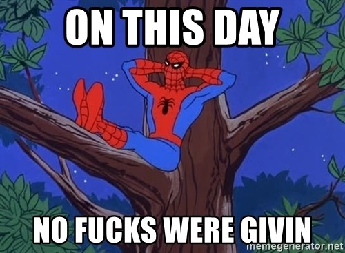Spiderman Tree - ON THIS DAY NO FUCKS WERE GIVIN