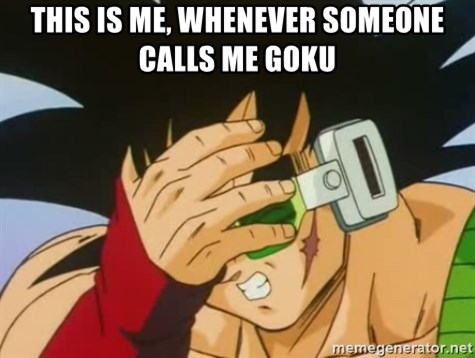Facepalm Goku - this is me, whenever someone calls me goku