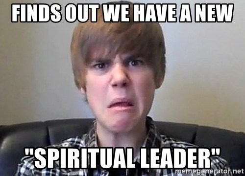 "Justin Bieber 213 - finds out we have a new ""Spiritual leader"""