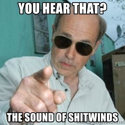 Jim Lahey - You hear that? The sound of Shitwinds