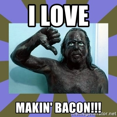 WANNABE BLACK MAN - I LOVE  MAKIN' BACON!!!