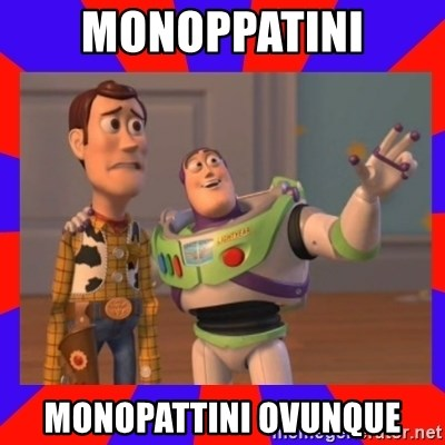Everywhere - MONOPPATINI MONOPATTINI OVUNQUE