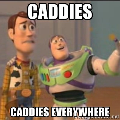 Buzz - Caddies Caddies Everywhere