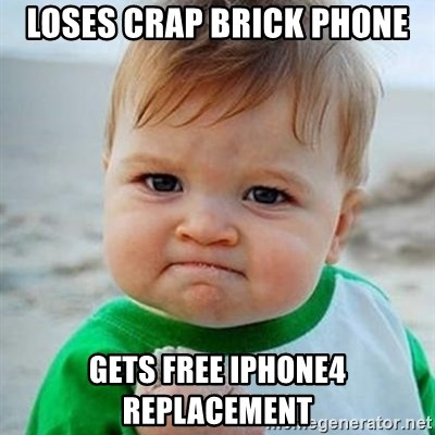 Victory Baby - Loses crap brick phone Gets free IPhone4 replacement