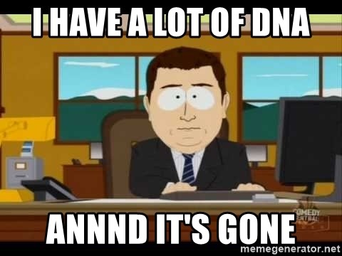 south park aand it's gone - I have a lot of DNA ANNND IT'S GONE