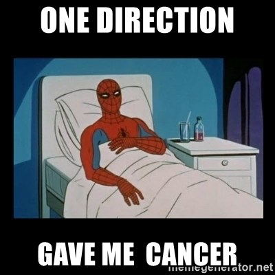 it gave me cancer - one direction  gave me  cancer