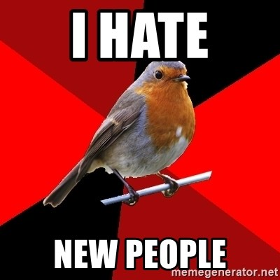 Retail Robin - i hate new people