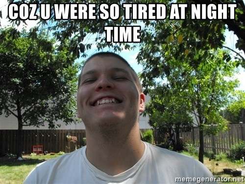 Jamestroll - COZ U WERE SO TIRED AT NIGHT TIME