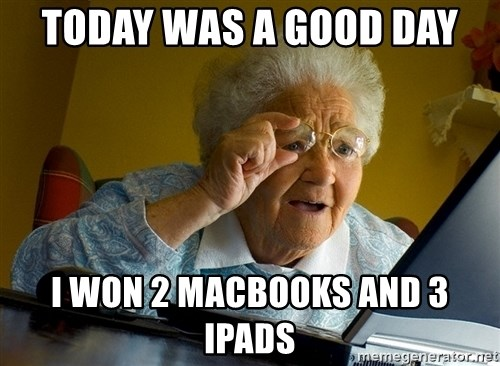 Internet Grandma Surprise - today was a good day I won 2 macbooks and 3 ipads