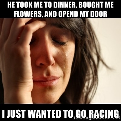 crying girl sad - he took me to dinner, bought me flowers, and opend my door i just wanted to go racing