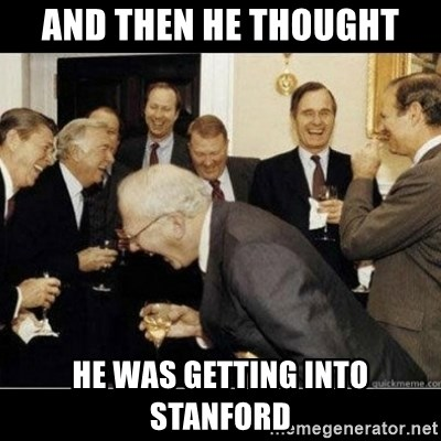 Laughing Professors - And then he thought He was getting into Stanford