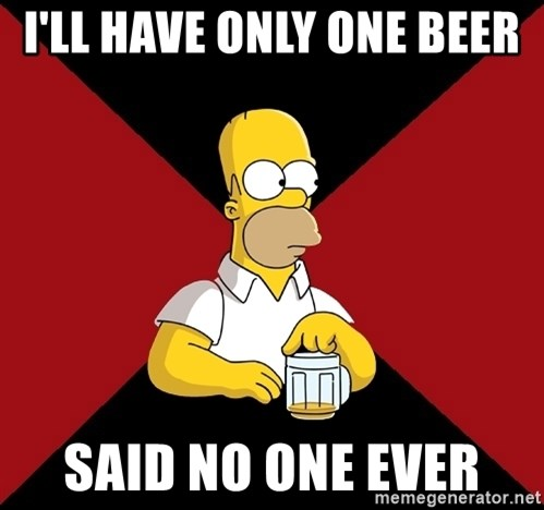 Homer Jay Simpson - i'll have only one beer  said no one ever