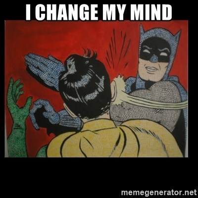 Batman Slappp - I change my mind