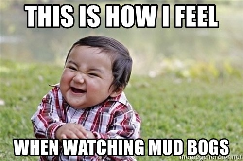evil asian plotting baby - This is how I feel When watching mud bogs