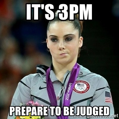 Not Impressed McKayla - It's 3pm Prepare to be judged