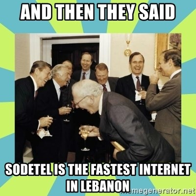 reagan white house laughing - and then they said sodetel is the fastest internet in lebanon