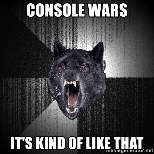 flniuydl - Console wars IT'S KIND OF LIKE THAT