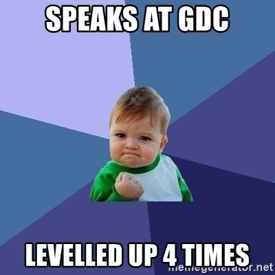Success Kid - speaks at GDC Levelled up 4 times