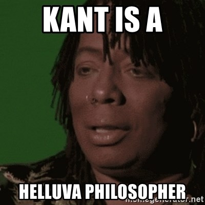 Rick James - Kant is a helluva philosopher