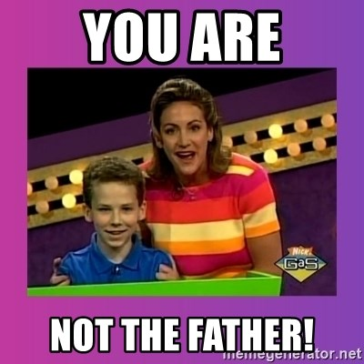 sam meme - You Are Not The Father!