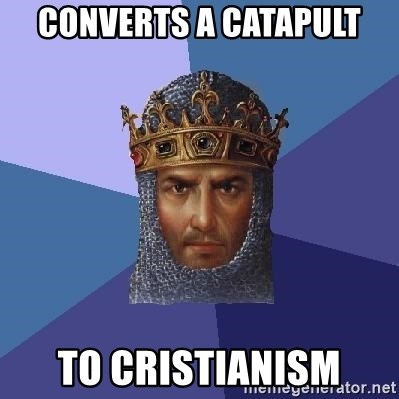 Age Of Empires - converts a catapult  to cristianism