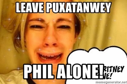 leave britney alone - Leave Puxatanwey Phil ALONE!