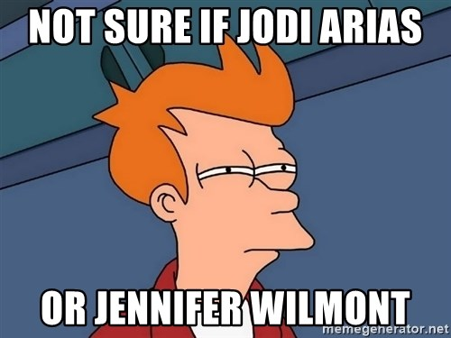 Futurama Fry - not sure if jodi arias or jennifer wilmont