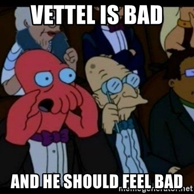You should Feel Bad - Vettel is bad and he should feel bad