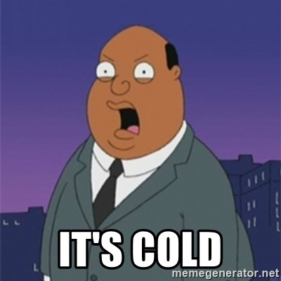 ollie williams -  It's cold