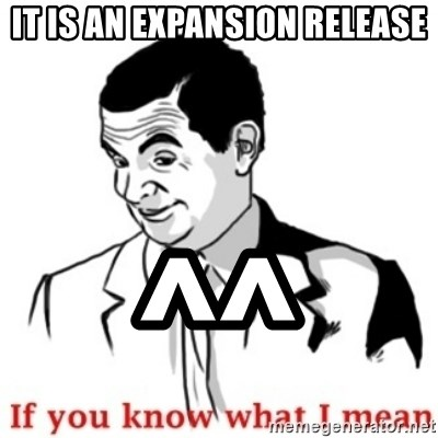 Mr.Bean - If you know what I mean - It is an expansion release ^^