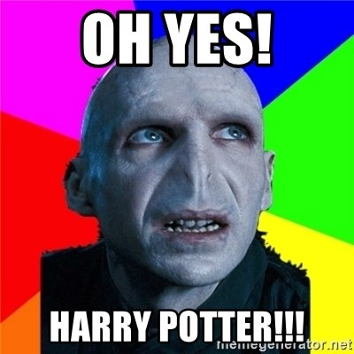 Poor Planning Voldemort - OH YES! HARRY POTTER!!!
