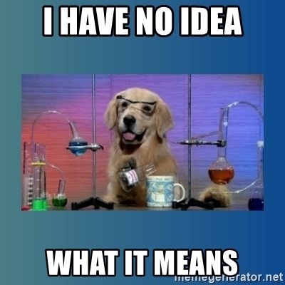 Chemistry Dog - I have no idea what it means