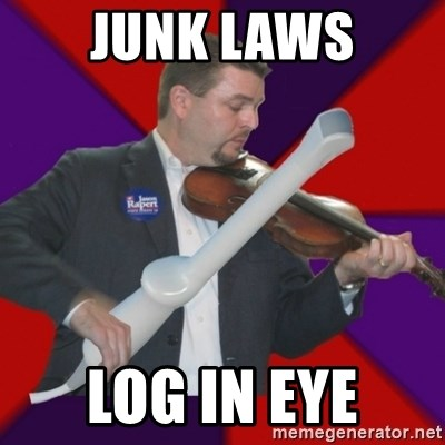 FiddlingRapert - junk laws log in eye
