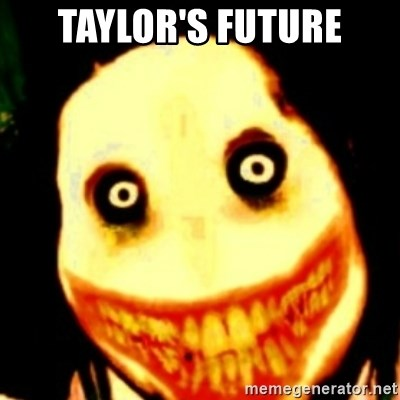 Tipical dream - TAYLOR'S FUTURE