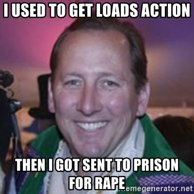 Pirate Textor - I USED TO GET LOADS ACTION THEN I GOT SENT TO PRISON FOR RAPE